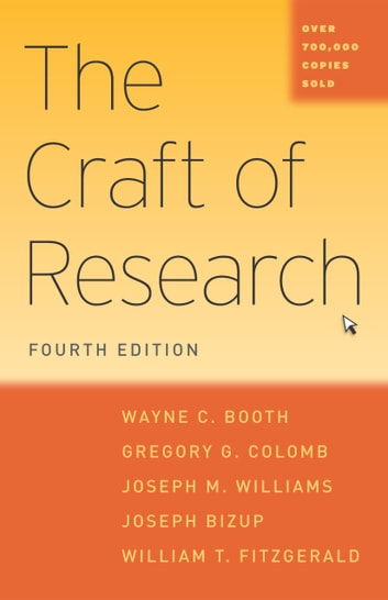 The craft of research fourth edition ebook by wayne c booth the craft of research fourth edition ebook by wayne c boothgregory g fandeluxe Gallery