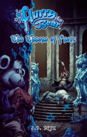 The Throne of Frost - Flurry the Bear, #3 ebook by J.S. Skye