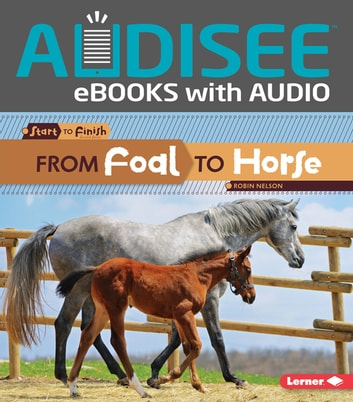 From Foal to Horse ebook by Robin Nelson