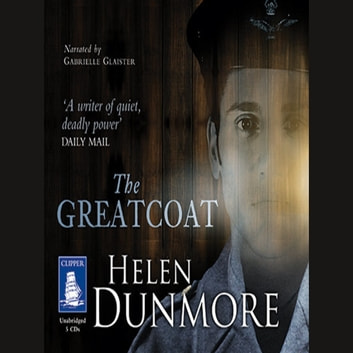 The Greatcoat audiobook by Helen Dunmore