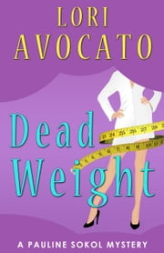 Dead Weight ebook by Lori Avocato