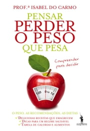 Pensar Perder o Peso que Pesa ebook by Isabel do Carmo