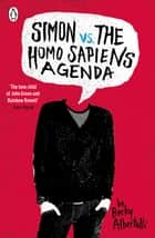 Simon vs. the Homo Sapiens Agenda eBook by Becky Albertalli
