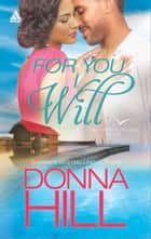 For You I Will ebook by Donna Hill