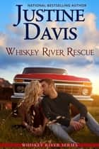 Whiskey River Rescue ebook by Justine Davis