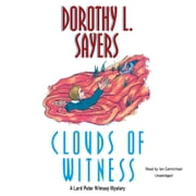 Clouds of Witness audiobook by Dorothy L. Sayers