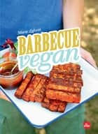 Barbecue vegan eBook by Marie Laforêt