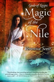 Magic of the Nile - Gods of Egypt ebook by Veronica Scott
