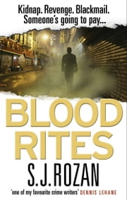 Blood Rites - (Bill Smith/Lydia Chin) eBook by S. J. Rozan