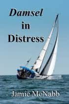 Damsel in Distress ebook by Jamie McNabb