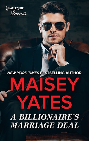 The Billionaire's Marriage Deal - An Anthology ebook by Maisey Yates