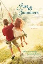 Just 18 Summers ebook by Michelle Cox, Rene Gutteridge