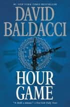 Hour Game ebook by David Baldacci