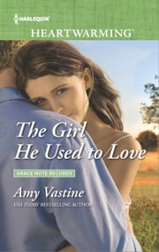 The Girl He Used to Love - A Clean Romance ebook by Amy Vastine