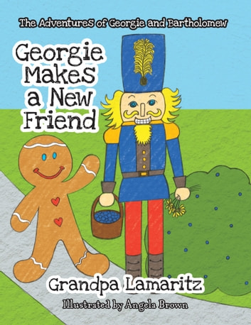 Georgie Makes a New Friend ebook by Grandpa Lamaritz