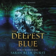 The Deepest Blue - Tales of Renthia audiobook by Sarah Beth Durst