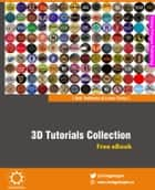 3D Tutorials Collection ebook by Ravi Conor