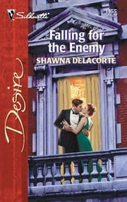 Falling for the Enemy ebook by Shawna Delacorte