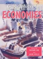 Geographies of Economies ebook by Taylor and Francis
