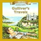 Gulliver's Travels - 10 Chapter Classics audiobook by Jonathan Swift