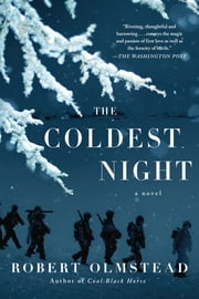 The Coldest Night ebook by Robert Olmstead