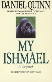My Ishmael ebook by Daniel Quinn