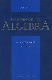 Handbook of Algebra ebook by Author Unknown