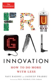 Frugal Innovation - How to do more with less ebook by Navi Radjou,Jaideep Prabhu,The Economist,Paul Polman