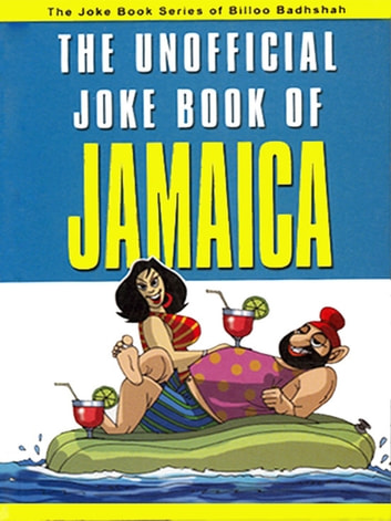 The Unofficial Joke Book of Jamaica ebook by Kuldeep Saluja