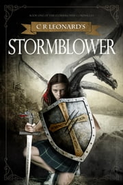 Stormblower ebook by C R Leonard