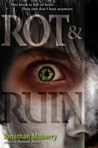 Rot & Ruin ebook by Jonathan Maberry