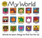 My World - A hand-drawn book with 350 words to learn, things to count, lots to find ebook by Roger Priddy