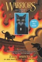 Warriors: Ravenpaw's Path - Shattered Peace, A Clan in Need, The Heart of a Warrior ebook by Erin Hunter, James L. Barry
