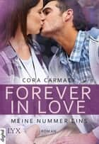 Forever in Love - Meine Nummer eins ebook by Cora Carmack,Nele Junghanns