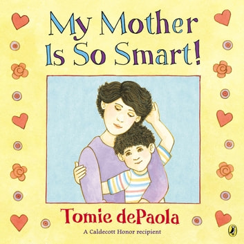 My Mother Is So Smart ebook by Tomie dePaola