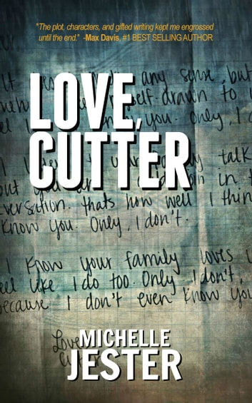 Love, Cutter ebook by Michelle Jester