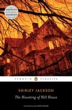 The Haunting of Hill House ebook by Shirley Jackson,Laura Miller
