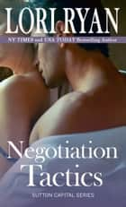 Negotiation Tactics ebook by Lori Ryan