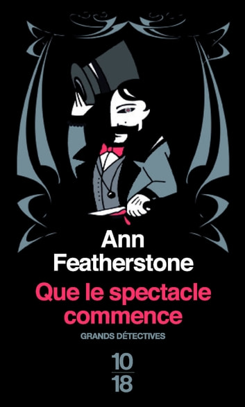 Que le spectacle commence ebook by Ann FEATHERSTONE