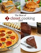 The Best of Closet Cooking 2012 ebook by Kevin Lynch