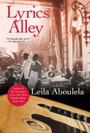 Lyrics Alley - A Novel ebook by Leila Aboulela
