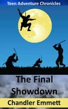 The Final Showdown ebook by Chandler Emmett