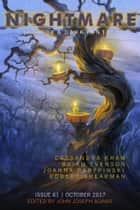 Nightmare Magazine, Issue 61 (October 2017) ebook by John Joseph Adams, Cassandra Khaw, Brian Evenson,...