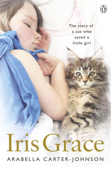 Iris Grace ebook by Arabella Carter-Johnson