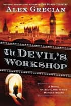 The Devil's Workshop ebook by