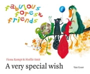 A very special wish ebook by Fiona Rempt,Noëlle Smit