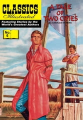 Tale of Two Cities - Classics Illustrated #6 ebook by Charles Dickens