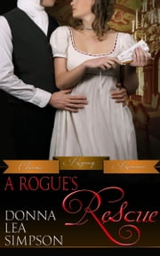 A Rogue's Rescue ebook by Donna Lea Simpson