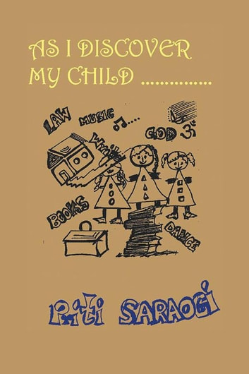 As I Discover My Child ebook by Priti Saraogi