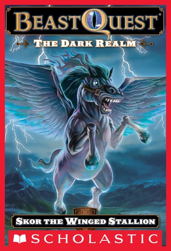 Beast Quest #14: The Dark Realm: Skor the Winged Stallion - Skor the Winged Stallion ebook by Scholastic